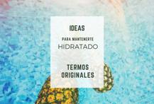 Ideas Para Mantener Hidratado